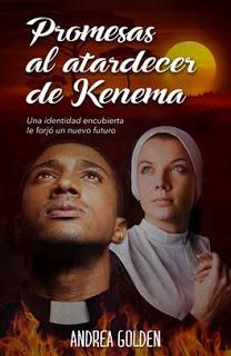 PROMESAS AL ATARDECER DE KENEMA - Andrea Golden