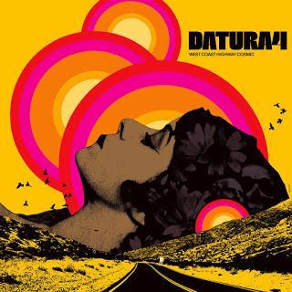 Datura4 West Coast Highway Cosmic (2020) Siguen arriesgando en el sonido, pero sin perder el norte ni su identidad