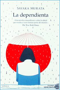 ~♥ Reseña #403 = La dependienta ~ Sayaka Murata