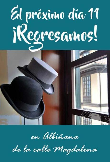Sombrerería Albiñana regresa el próximo lunes día 11