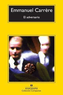 El adversario. Emmanuel Carrere