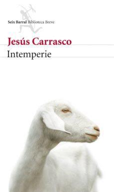 INTEMPERIE................JESÚS CARRASCO