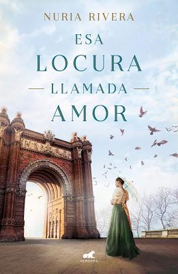 Reseña | Esa locura llamada amor, Nuria Rivera