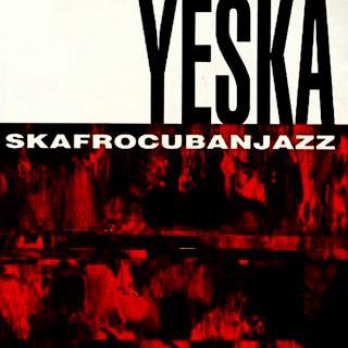 Yeska - Skafrocubanjazz