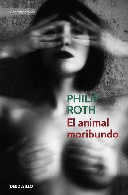 Philip Roth, 'El animal moribundo'. 'Elegy', Isabel Coixet (A pares VIII)