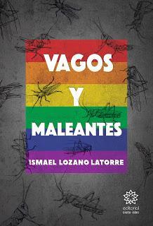 Novedad | Vagos y Maleantes de Ismael Lozano Latorre