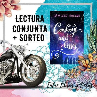 Lectura Conjunta: Cowboys and Kisses de Eva M. Soler e Idoia Amo