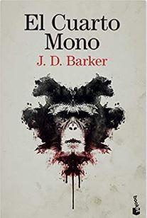 «El Cuarto Mono» de J. D. Barker