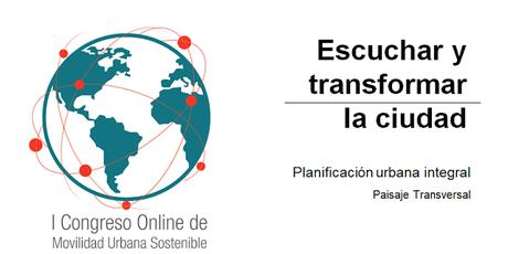 Vídeo y presentación de la ponencia de Paisaje Transversal en COMUS 2020