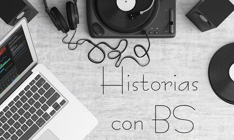 HISTORIAS CON BSO
