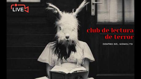 I ENCUENTRO CLUB DE LECTURA DE TERROR