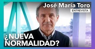 Bendita nueva normalidad. Entrevista a JOSÉ MARÍA TORO. Revista Tu Mismo