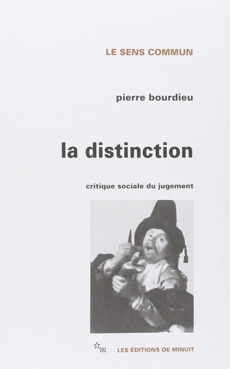 Notas sobre La Distinción de Bourdieu: (I) ¿El fin del 'buen gusto'? y sus consecuencias