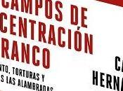 Campos Concentración Franco {Reseña}