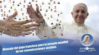 CUANDO LA HISTORIA ES VIDA. Mensaje del Papa en la 54 Jornada Mundial de las Comunicaciones Sociales