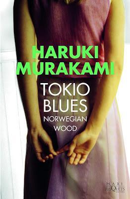 TOKIO BLUES (Norwegian Wood) (Haruki Murakami, 1987)