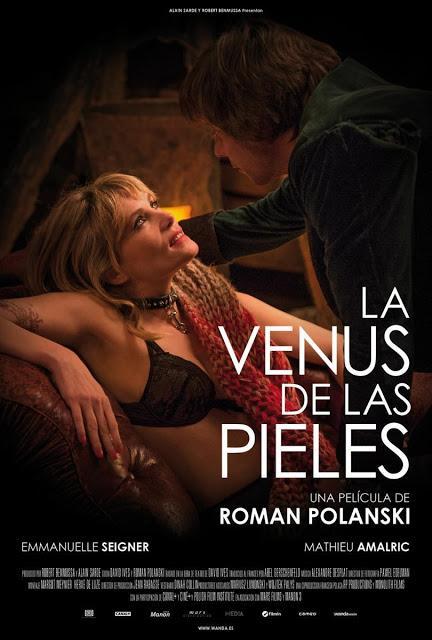 LA VENUS DE LAS PIELES (Venus in Fur) -Roman Polanski