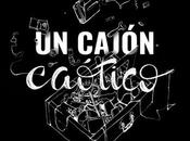 Mini reseña: cajón caótico Christian Martínez Silva