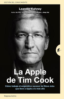 La Apple de Tim Cook - Leander Kahney