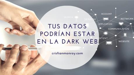 Tus datos en la Dark Web
