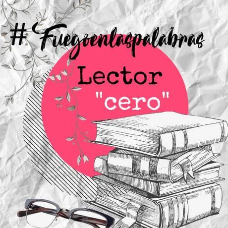 Lector_cero__Fuegoenlaspalabras_(1)_(1)