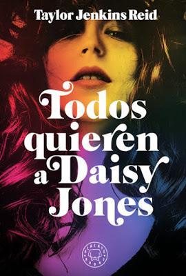 RESEÑA: Todos quieren a Daisy Jones.