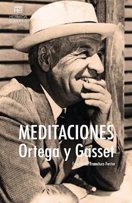 Ortega y Gasset. Meditaciones