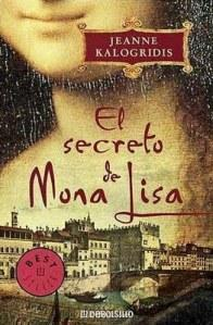 Jeanne Kalogridis - El secreto de Mona Lisa