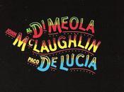Meola, John Mclaughlin Paco deLucía Mediterranean Sundance/Río Ancho