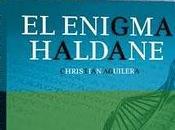 Regreso Haldane: jugando prórroga Christian Aguilera. enigma Haldane Editorial ECI, caminos independencia.