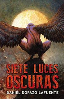 Siete Luces Oscuras - Daniel Dopazo Lafuente
