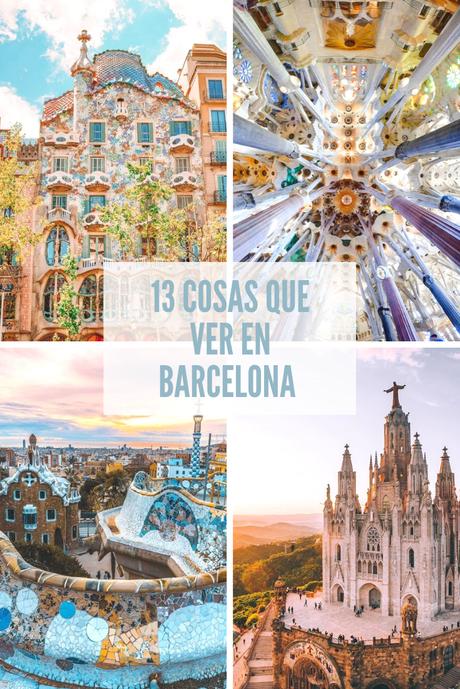 13 cosas que ver en Barcelona
