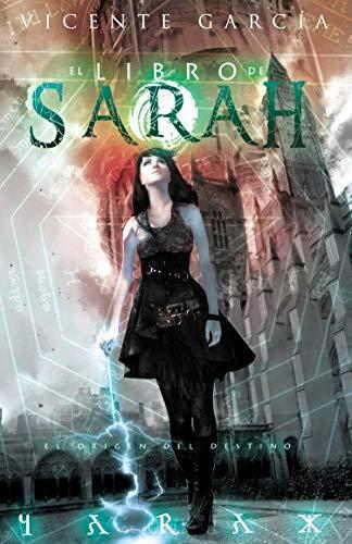 El libro de Sarah: El origen del destino de Dolmen Editorial
