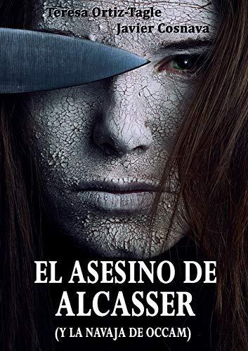 El asesino de Alcasser de Teresa Ortiz-Tagle, Javier Cosnava