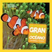 Mi primer Gran libro del Océano. Libro
