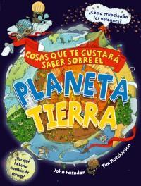 Libro sobre curiosidades acerca del planeta tierra, los continentes y los océanos. Cosas que te gustará saber sobre le planeta tierra,