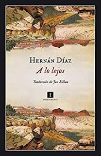 A lo lejos, de Hernán Díaz