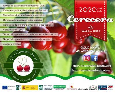 CERECERA 2020. VALLE DEL JERTE (junio y julio)