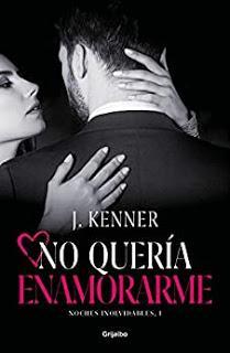 No quería enamorarme - J. Kenner
