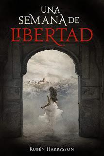Una Semana de Libertad . De Rubén Harrysson