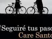 Seguiré pasos Care Santos