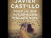 novela negra española recomendada: Todo sucedió Miranda Huff