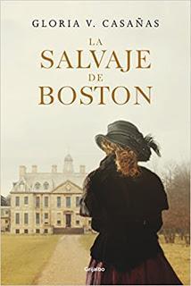 La salvaje de Boston de Gloria V. Casañas