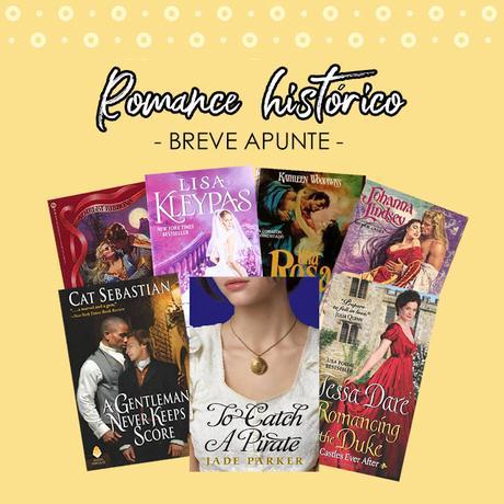 Romance histórico: Breve apunte