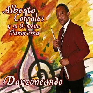 Alberto Corrales Y Su Orquesta Panorama - Danzoneando