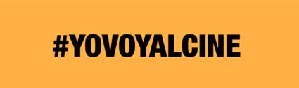 #yovoyalcine - La industria del cine se une para lanzar la campaña de la vuelta al cine