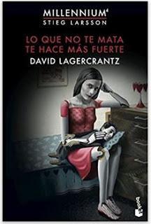 «Lo que no te mata, te hace más fuerte» de David Lagercrantz