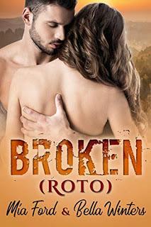 Broken : Roto - Mía Ford & Bella Winters