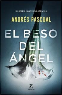Entrevista a Andrés Pascual sobre El beso del Ángel.