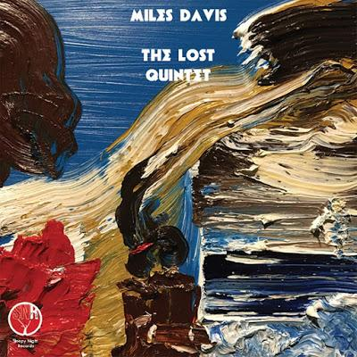 MILES DAVIS: The Lost Quintet